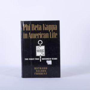 Phi Beta Kappa In American Life -First 200 years