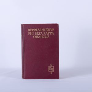 Representative Phi Beta Kappa Orations 2nd Edition by Clark Northup 2VOLS ~ 1930